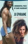 A Wonderful Piece of Dark Mahogany - Ju Ephraime