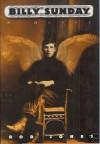 Billy Sunday - Rod Jones