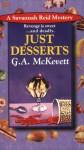 Just Desserts (A Savannah Reid Mystery #1) - G.A. McKevett