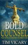 Bold Counsel - Tim Vicary