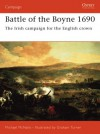 Battle of the Boyne 1690: The Irish campaign for the English crown - Michael McNally, Graham Turner