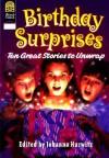 Birthday Surprises: Ten Great Stories to Unwrap - Johanna Hurwitz