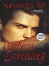 Darkness Everlasting (Guardians of Eternity Series #3) - Alexandra Ivy
