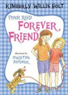 Piper Reed, Forever Friend - Kimberly Willis Holt, Christine Davenier