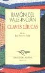 Claves líricas: Aromas de leyenda, El pasajero, La pipa de kif - Ramón del Valle-Inclán