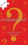 Puzzleology: Tough Puzzles for Kids - Des MacHale