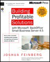 Building Profitable Solutions: With Microsoft BackOffice Small Business Server 4.5 - Joshua Feinberg, Steve Brown