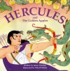 Hercules And The Golden Apples. - James Riordan