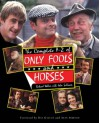 The Complete A-Z of Only Fools and Horses - John Sullivan