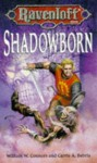 Shadowborn - Carrie Bebris, William W. Connors