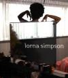 Lorna Simpson - Okwui Enwezor, Okwui Enwezor, Helaine Posner, Hilton Als