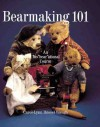 "Bearmaking 101: An Ins""bear""ational Course - Carol-Lynn Rossel Waugh"