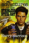The Adventures of the Stainless Steel Rat (Stainless Steel Rat, #4-6) - Harry Harrison