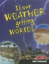 Is Our Weather Getting Worse? - John Townsend