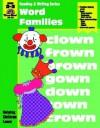 Word Families: Grade 2-3 - Jo Ellen Moore
