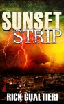 Sunset Strip - Rick Gualtieri
