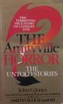Amityville Horror: The Untold Stories - John G. Jones