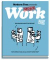 Modern Toss Presents More Work - Jon Link