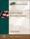 West Federal Taxation: Individual Income Taxes 2004, Professional Version - William Hoffman, James Smith, Eugene Willis, James E. Smith