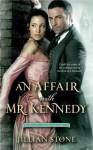 An Affair with Mr. Kennedy (The Gentlemen of Scotland Yard) - Jillian Stone