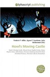 Howl's Moving Castle - Frederic P. Miller, Agnes F. Vandome, John McBrewster