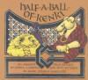 Half-A-Ball-Of-Kenki: An Ashanti Tale - Verna Aardema, Diane Stanley