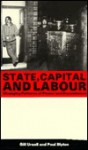 State Capital and Labour - Gill Ursell, Paul Blyton