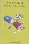Persi in un buon libro (Soft Cover) - Pier Francesco Paolini, Jasper Fforde