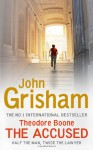 The Accused (Theodore Boone #3) - John Grisham