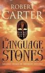 The Language Of Stones - Robert Carter