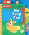 My Busy Day (Chompers) - Sarah Weeks