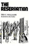 The Reservation - Ted Williams