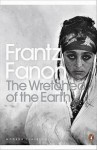 The Wretched of the Earth - Frantz Fanon, Jean-Paul Sartre