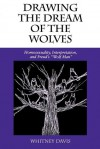 "Drawing the Dream of the Wolves: Homosexuality, Interpretation, and Freud's """"Wolf Man"""" - Whitney Davis, Teresa de Lauretis"