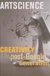 Artscience: Creativity in the Post-Google Generation - David Edwards