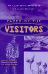 Faces of the Visitors - Kevin D. Randle, Russ Estes