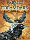Blackbringer (Faeries of Dreamdark) - Laini Taylor