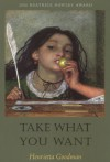 Take What You Want - Henrietta Goodman
