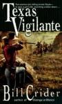 Texas Vigilante - Bill Crider