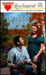 The Perfect Groom - Ruth Scofield