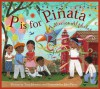 P is for Pinata: A Mexico Alphabet (Discover the World) - Tony Johnston, John Parra
