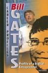 Bill Gates: Profile of a Digital Entrepreneur - Brad Lockwood