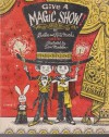 Give a Magic Show! - Burton Marks, Rita Marks, Don Madden
