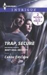 Trap, Secure: Navy SEAL Security - Carol Ericson