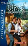 The Cowboy and the CEO - Christine Wenger