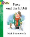 Percy and the Rabbit: Band 03 - Nick Butterworth