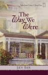 The Way We Were - Judy Baer