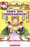 Geronimo Stilton #6: Paws Off, Cheddarface! - Geronimo Stilton, Larry Keys, Matt Wolf