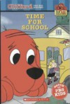 Time For School (Clifford The Big Red Dog, Big Red Reader) - Gail Herman