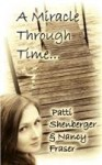 A Miracle Through Time - Patti Shenberger